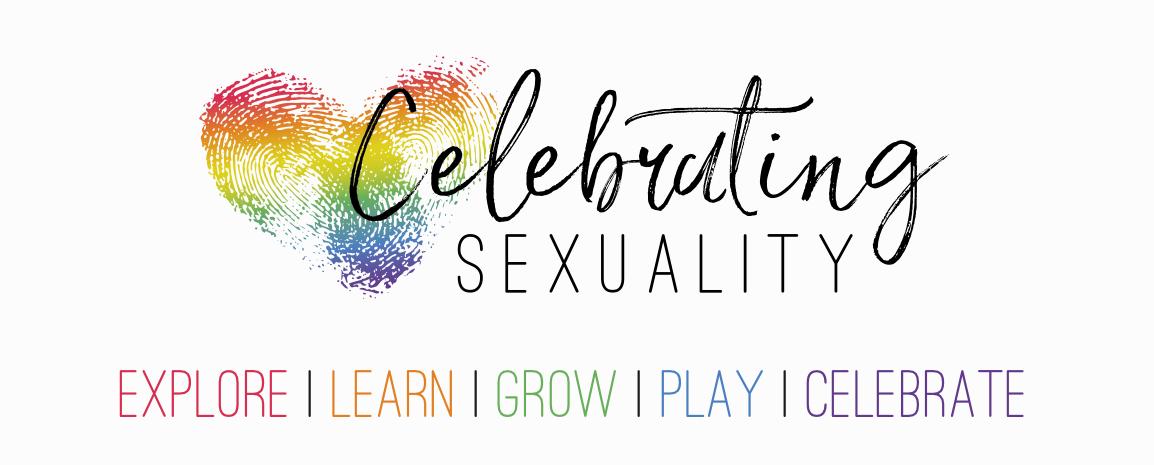 Celebrating Sexuality